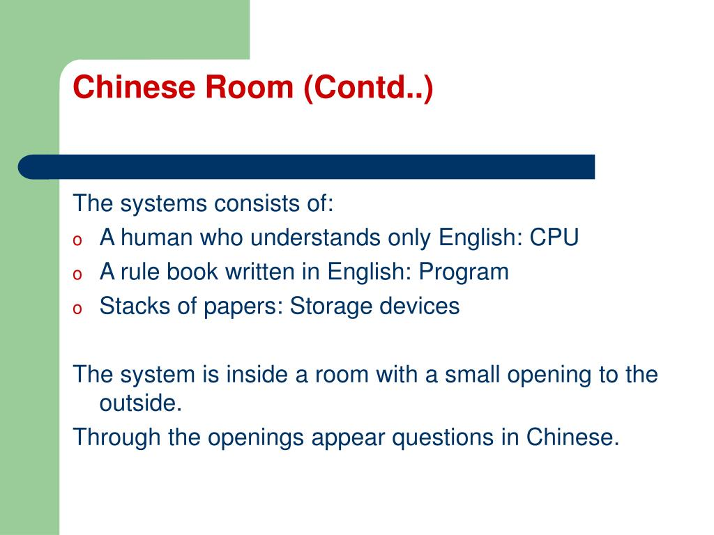 Chinese Room (Contd..)