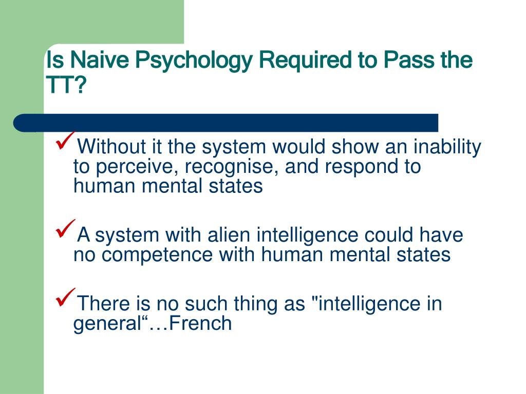 Is Naive Psychology Required to Pass the TT?
