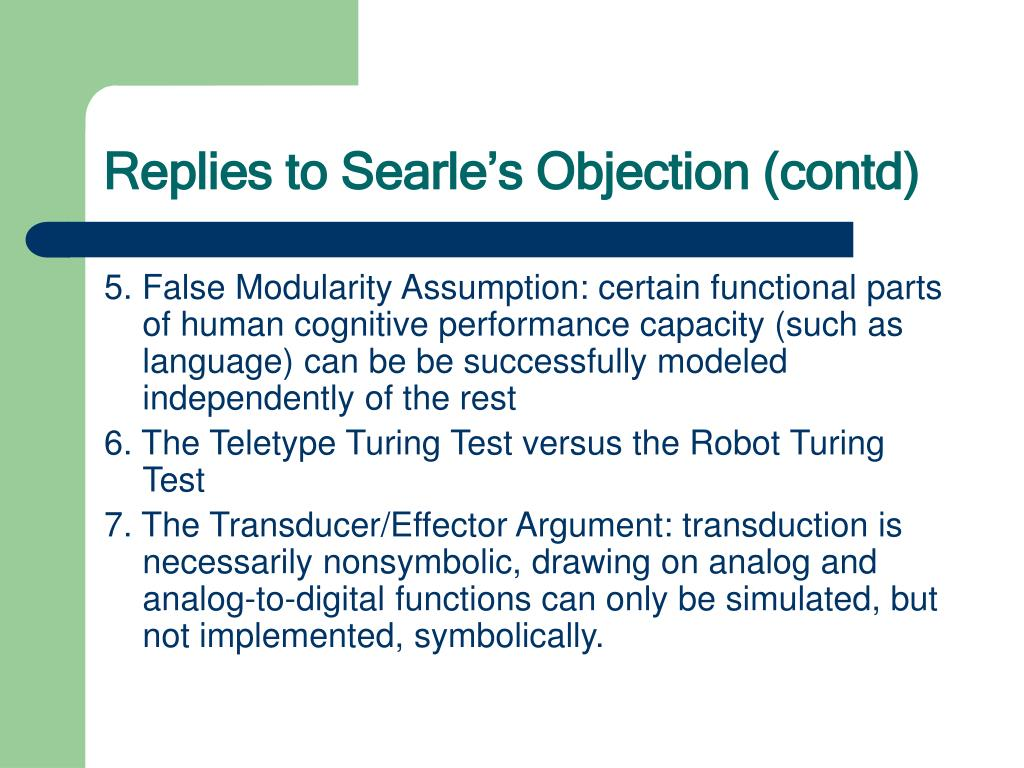 Replies to Searle's Objection (contd)