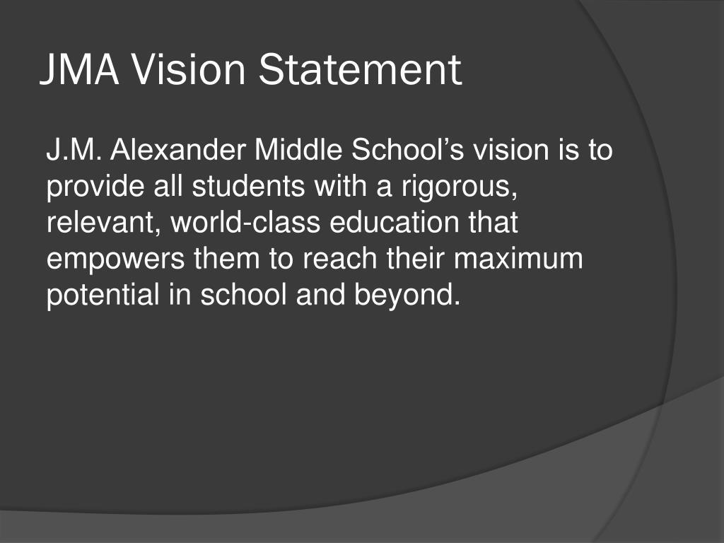 JMA Vision Statement