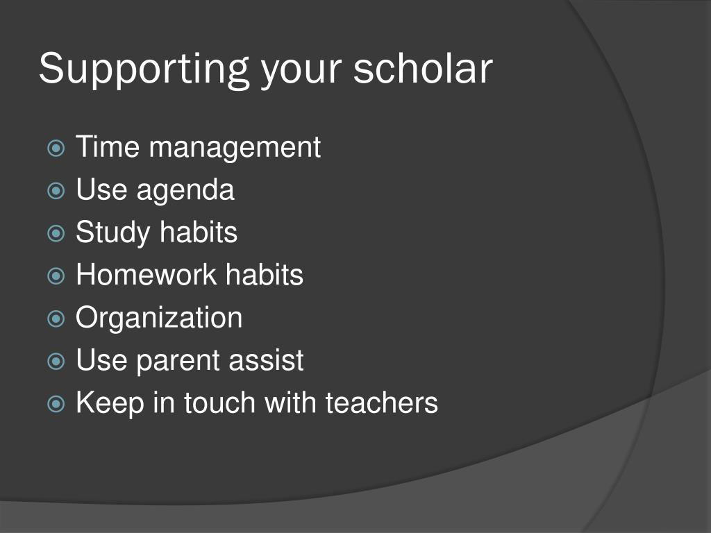 Supporting your scholar