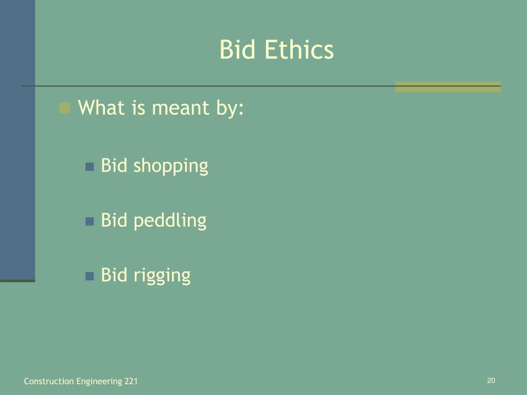 Bid Ethics