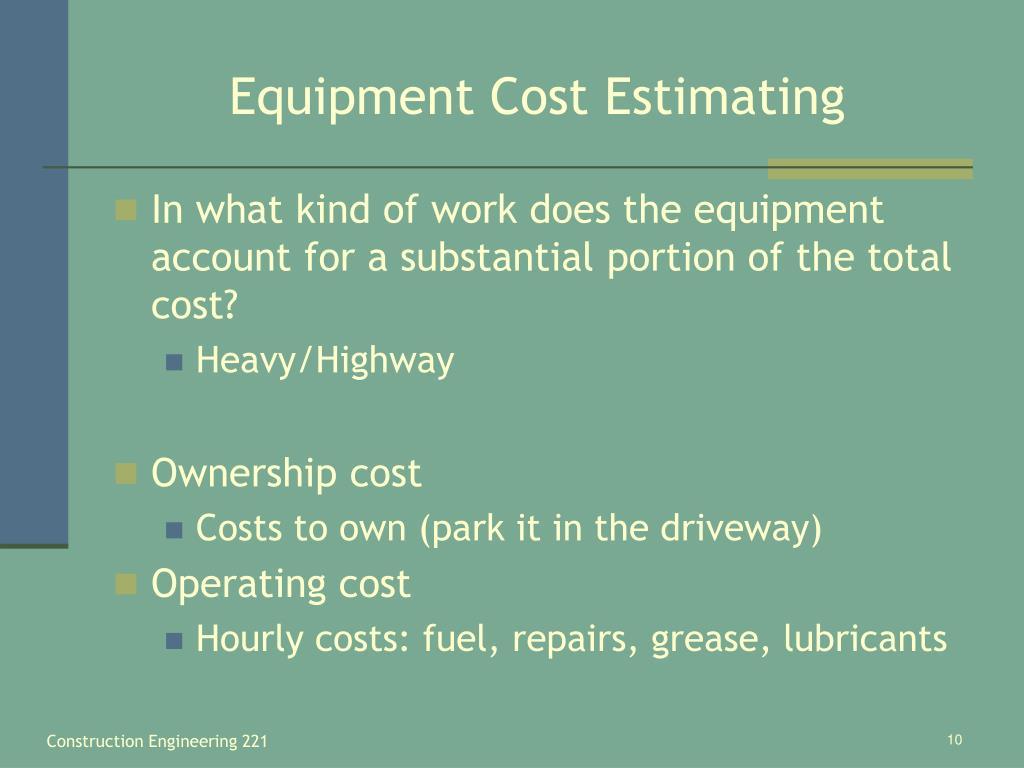 Equipment Cost Estimating