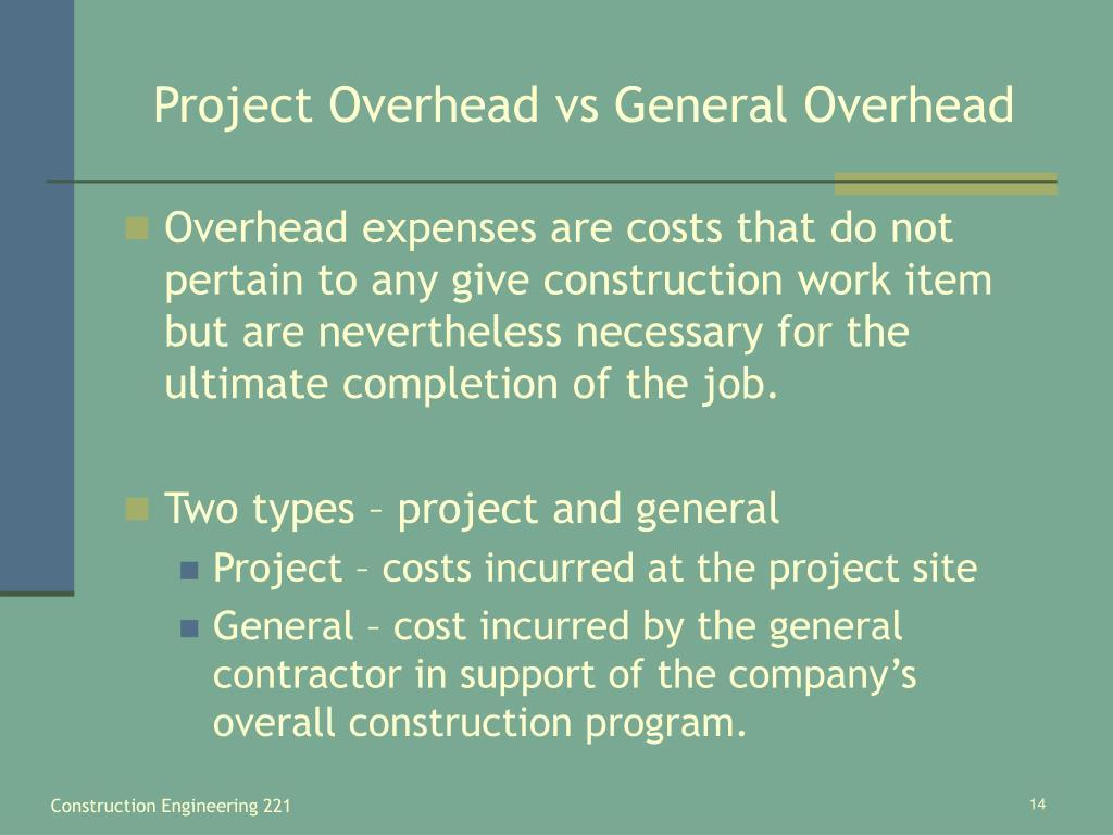 Project Overhead vs General Overhead