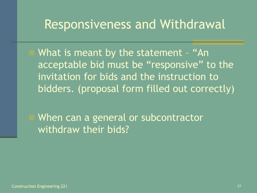 Responsiveness and Withdrawal