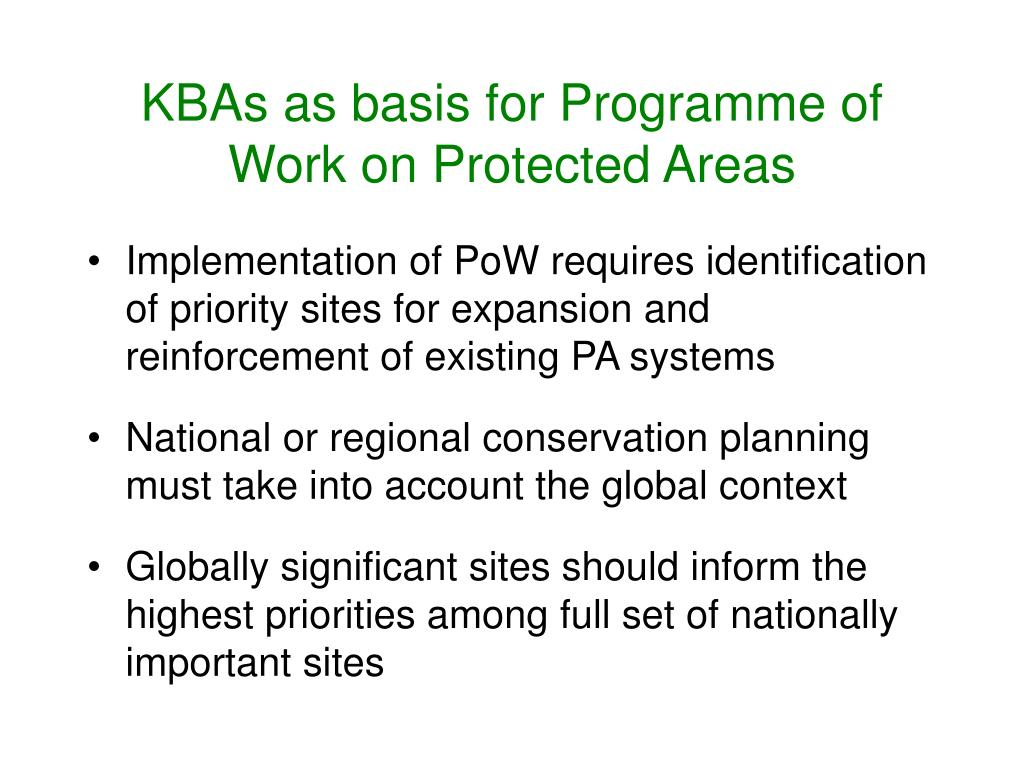 KBAs as basis for Programme of Work on Protected Areas