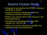 alcohol infusion study