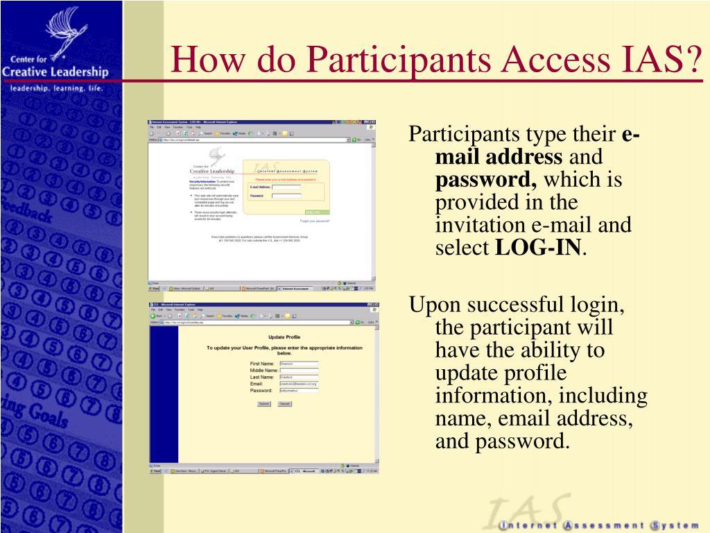 How do Participants Access IAS?
