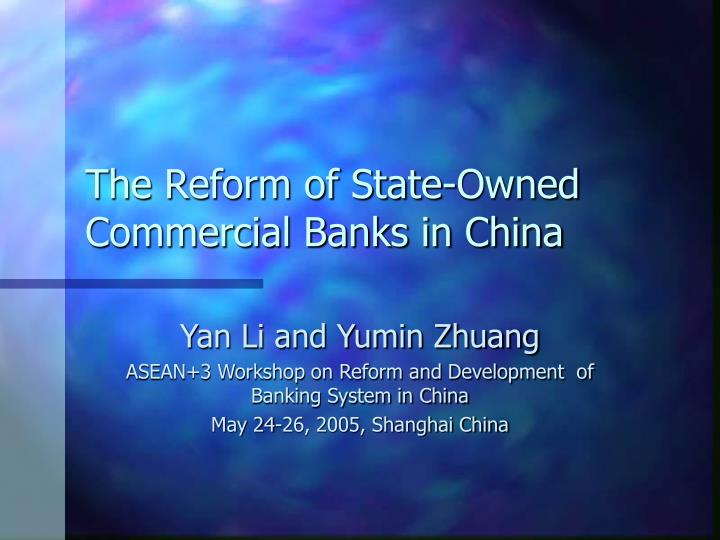 the major problems of banking reform in china Discover all statistics and data on banking industry in china now on statistacom major reasons for using mobile banking apps in china as of 2015.