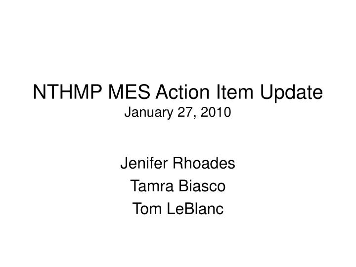 Nthmp mes action item update january 27 2010