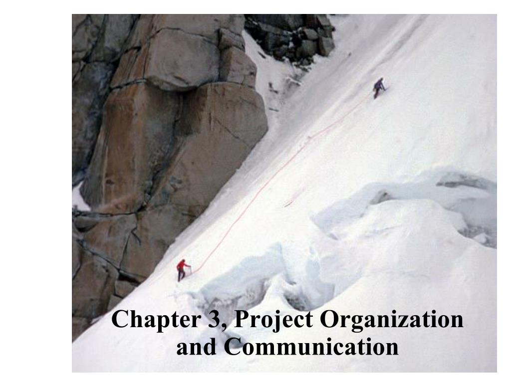 chapter 3 project organization and communication l.