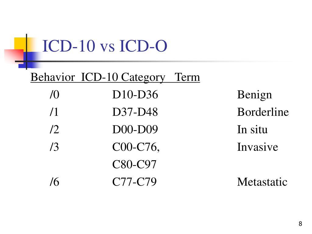 ICD-10 vs ICD-O