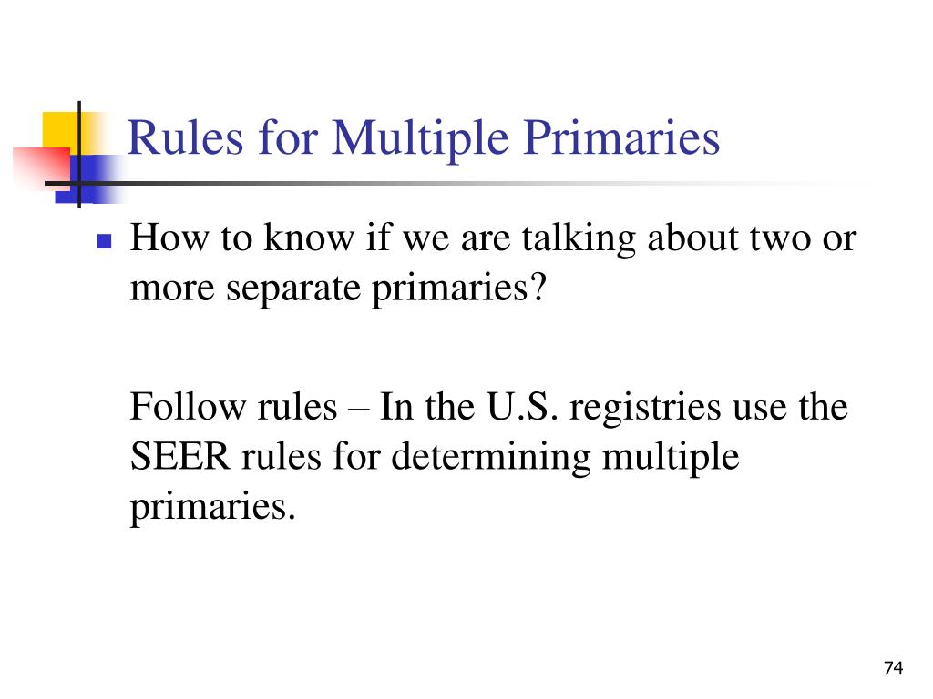 Rules for Multiple Primaries