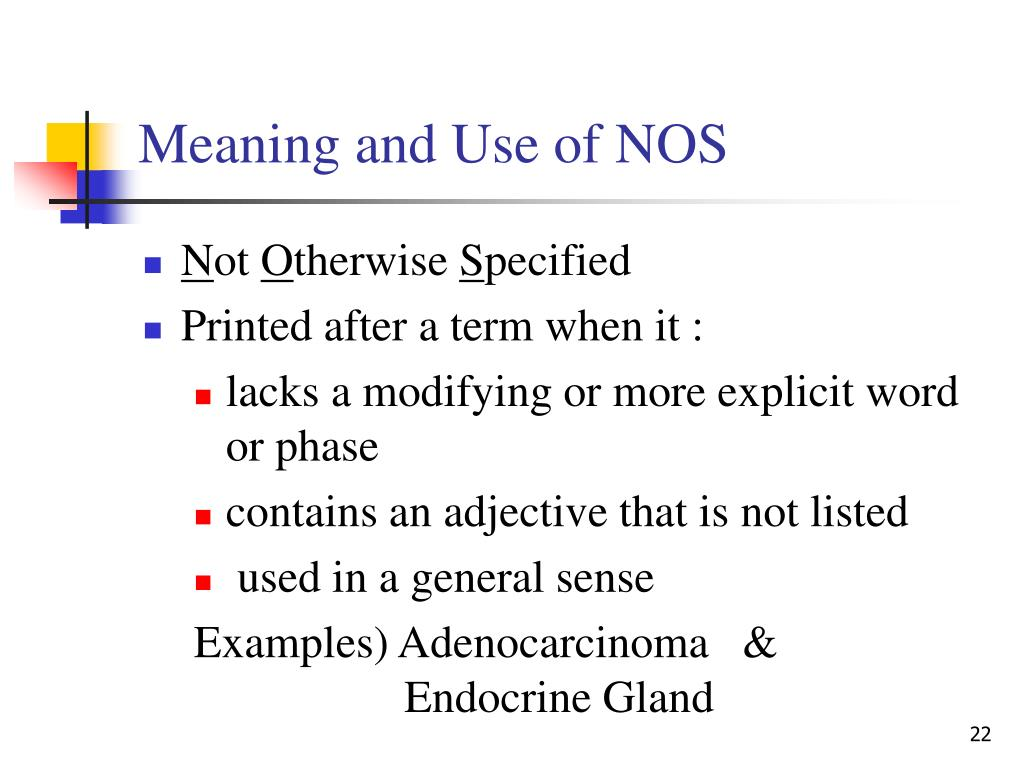 Meaning and Use of NOS
