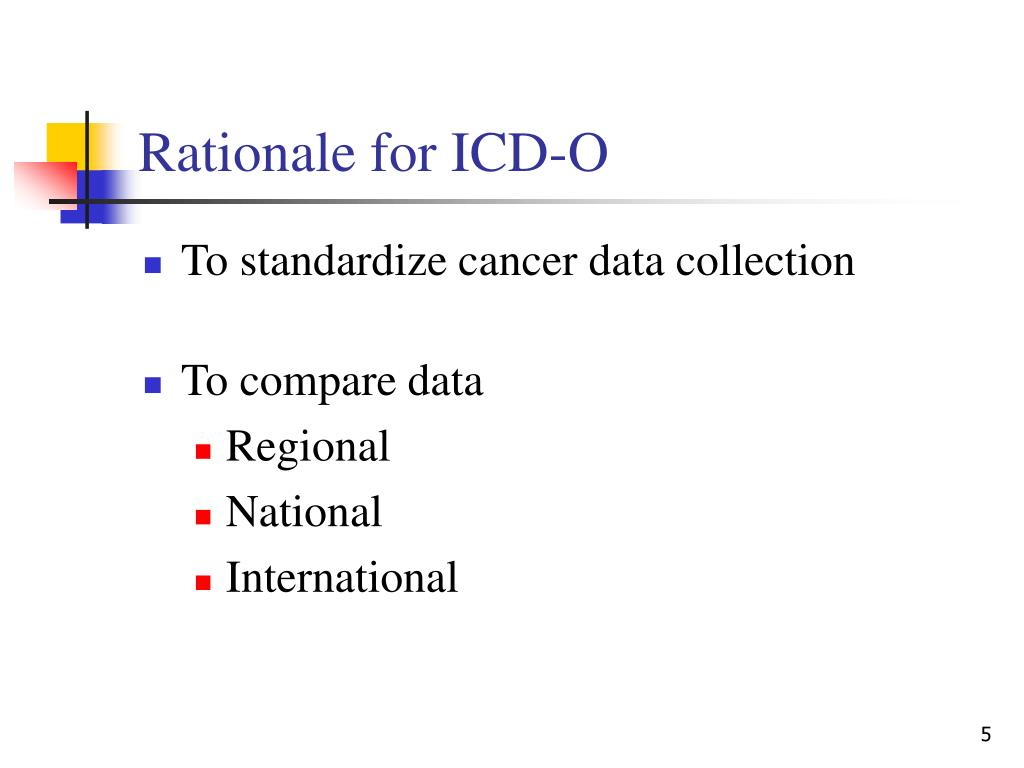 Rationale for ICD-O