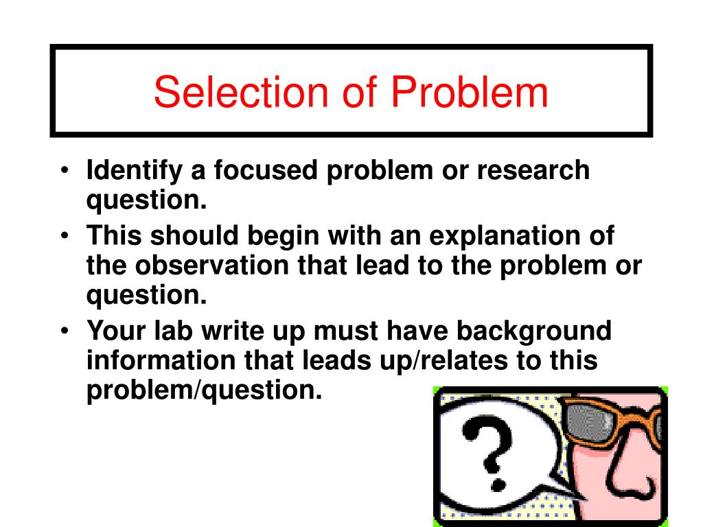 Selection of Problem