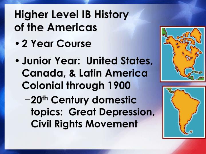 Higher level ib history of the americas