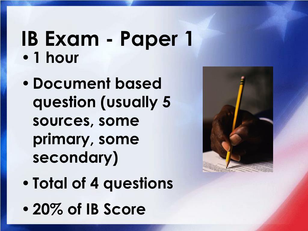 IB Exam - Paper 1