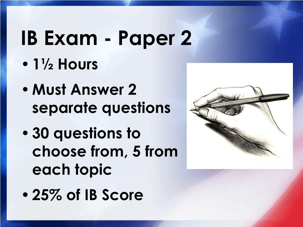 IB Exam - Paper 2