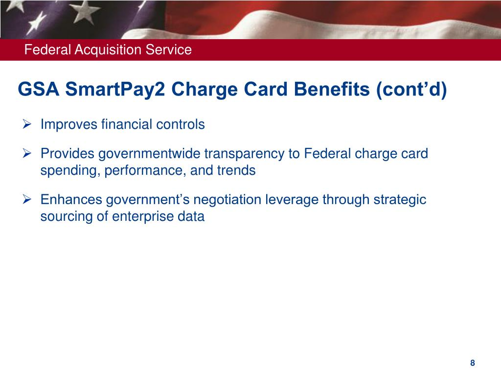 GSA SmartPay2 Charge Card Benefits (cont'd)
