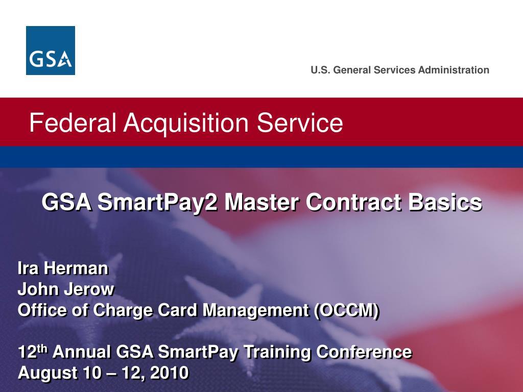GSA SmartPay2 Master Contract Basics