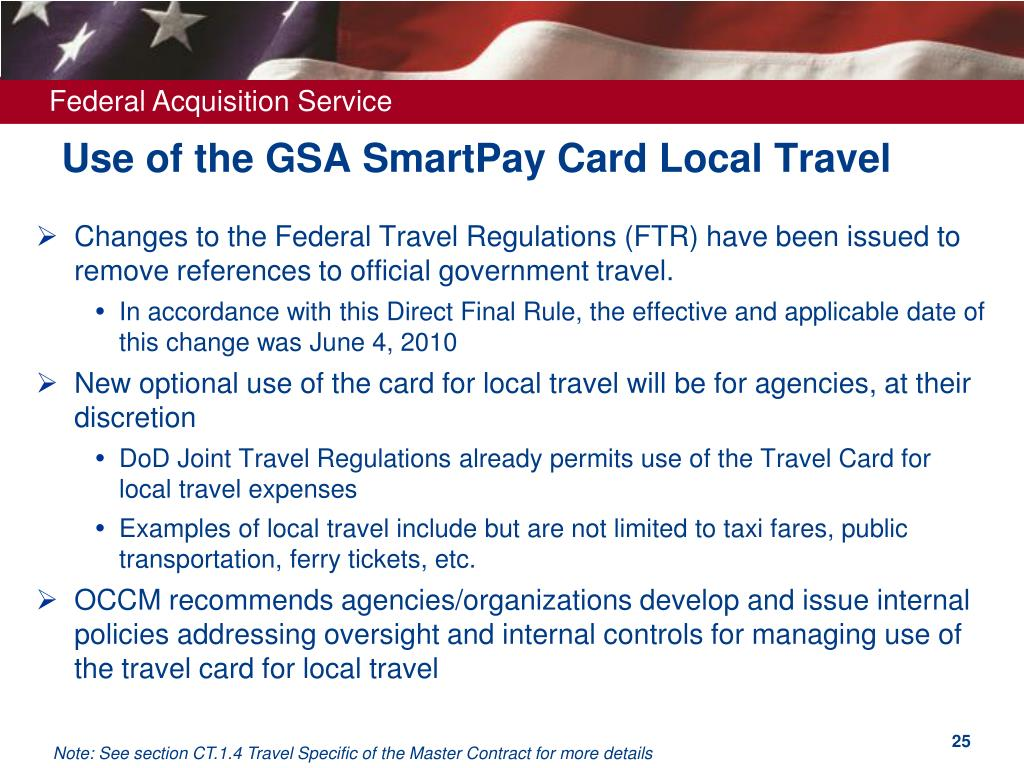 Use of the GSA SmartPay Card Local Travel