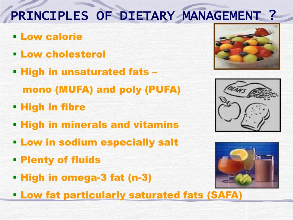 PRINCIPLES OF DIETARY MANAGEMENT ?