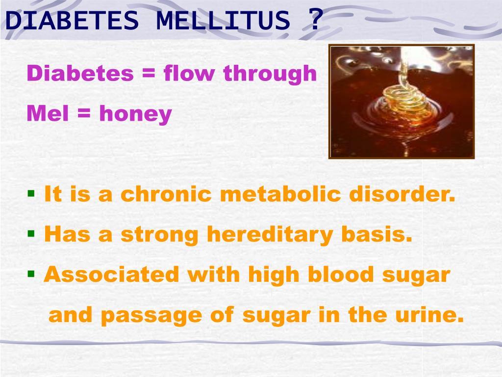DIABETES MELLITUS ?