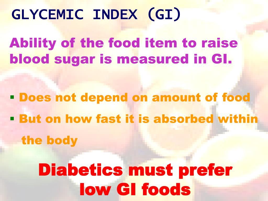 GLYCEMIC INDEX (GI)