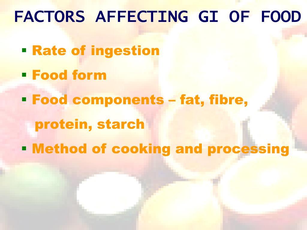 FACTORS AFFECTING GI OF FOOD