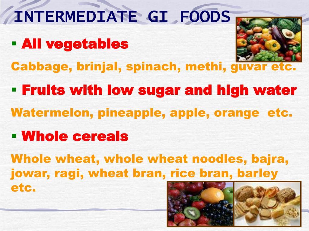 INTERMEDIATE GI FOODS