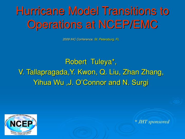 Hurricane model transitions to operations at ncep emc