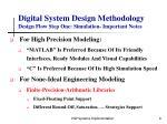 digital system design methodology design flow step one simulation important notes