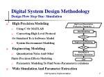digital system design methodology design flow step one simulation