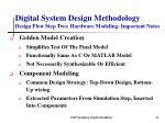 digital system design methodology design flow step two hardware modeling important notes