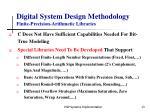 digital system design methodology finite precision arithmetic libraries
