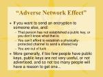 adverse network effect