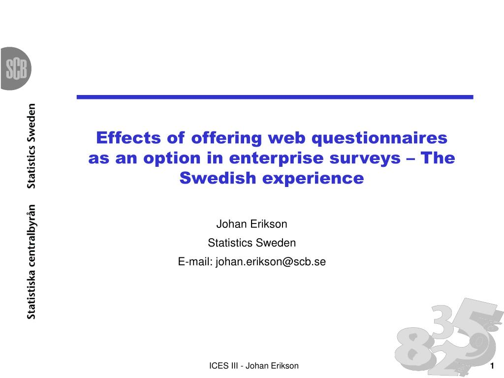 Effects of offering web questionnaires as an option in enterprise surveys – The Swedish experience
