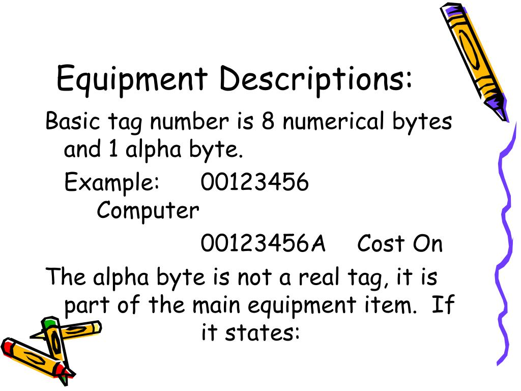 Equipment Descriptions: