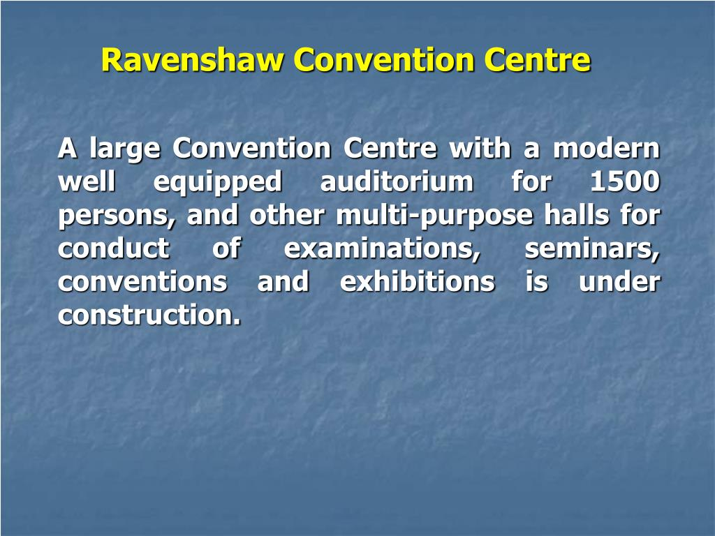 Ravenshaw Convention Centre
