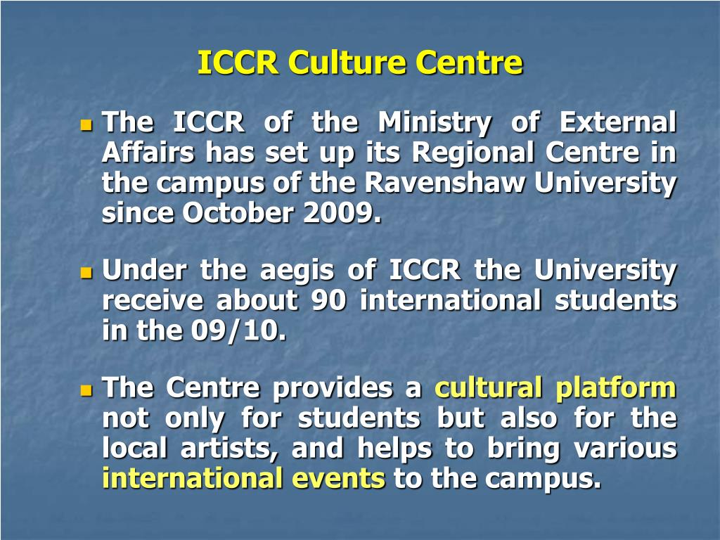 ICCR Culture Centre