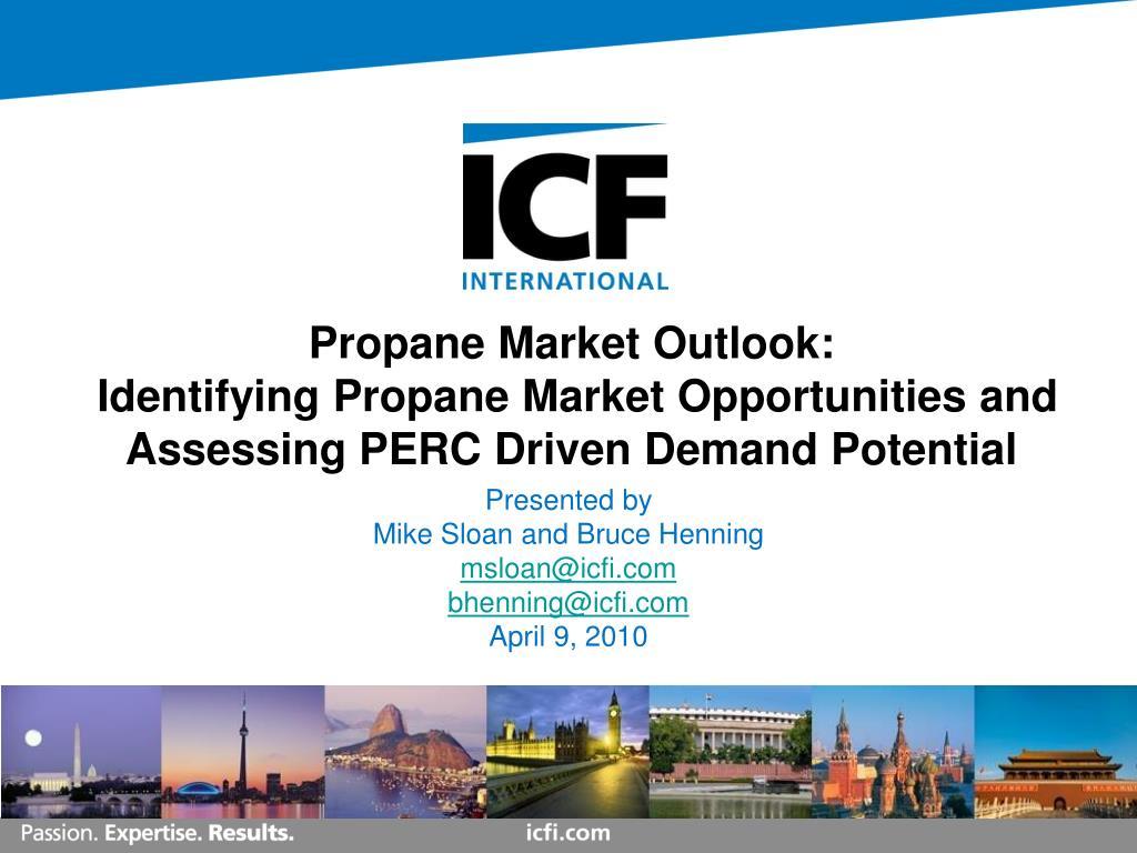 PPT - Propane Market Outlook: Identifying Propane Market