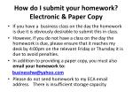 how do i submit your homework electronic paper copy