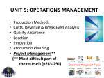 unit 5 operations management