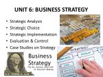 unit 6 business strategy
