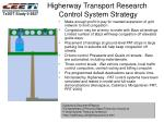 higherway transport research control system strategy