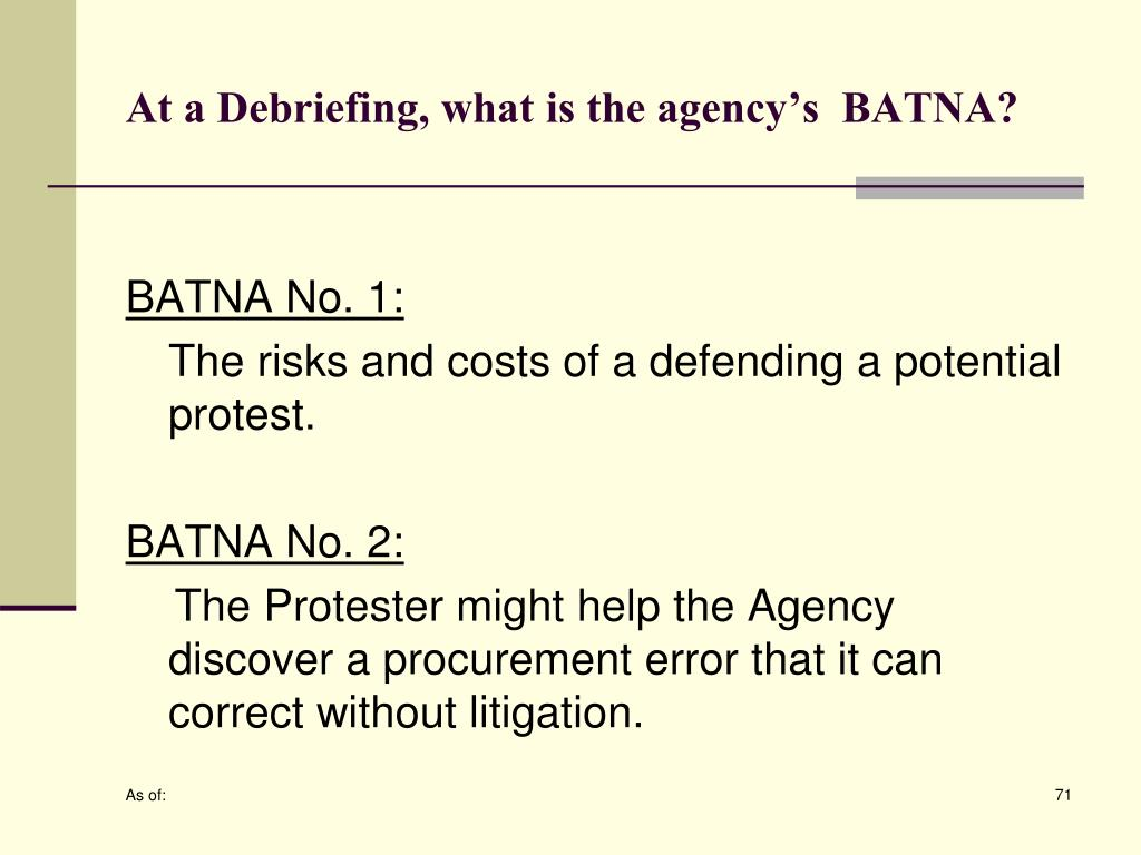 At a Debriefing, what is the agency's  BATNA?