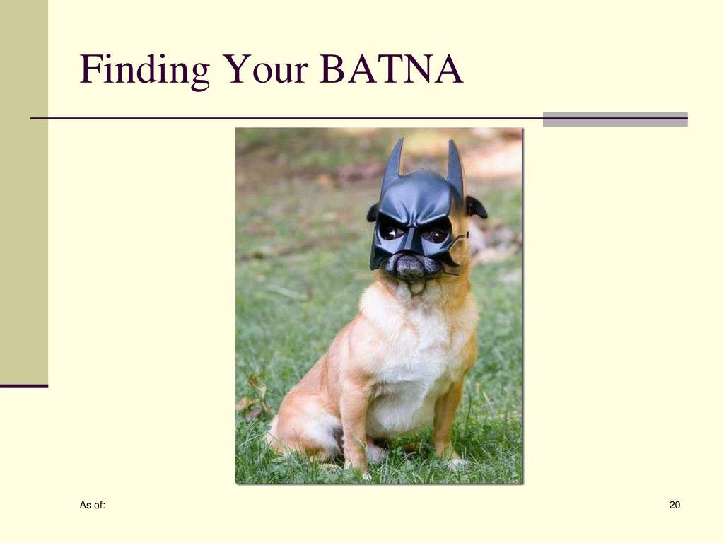 Finding Your BATNA