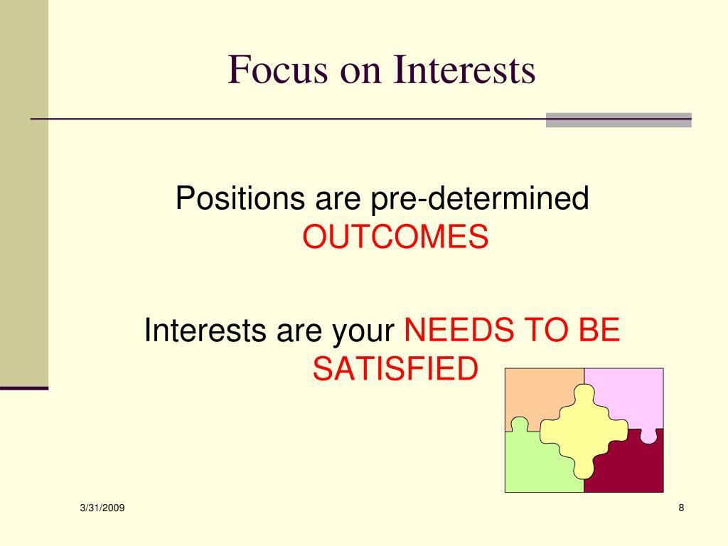 Focus on Interests
