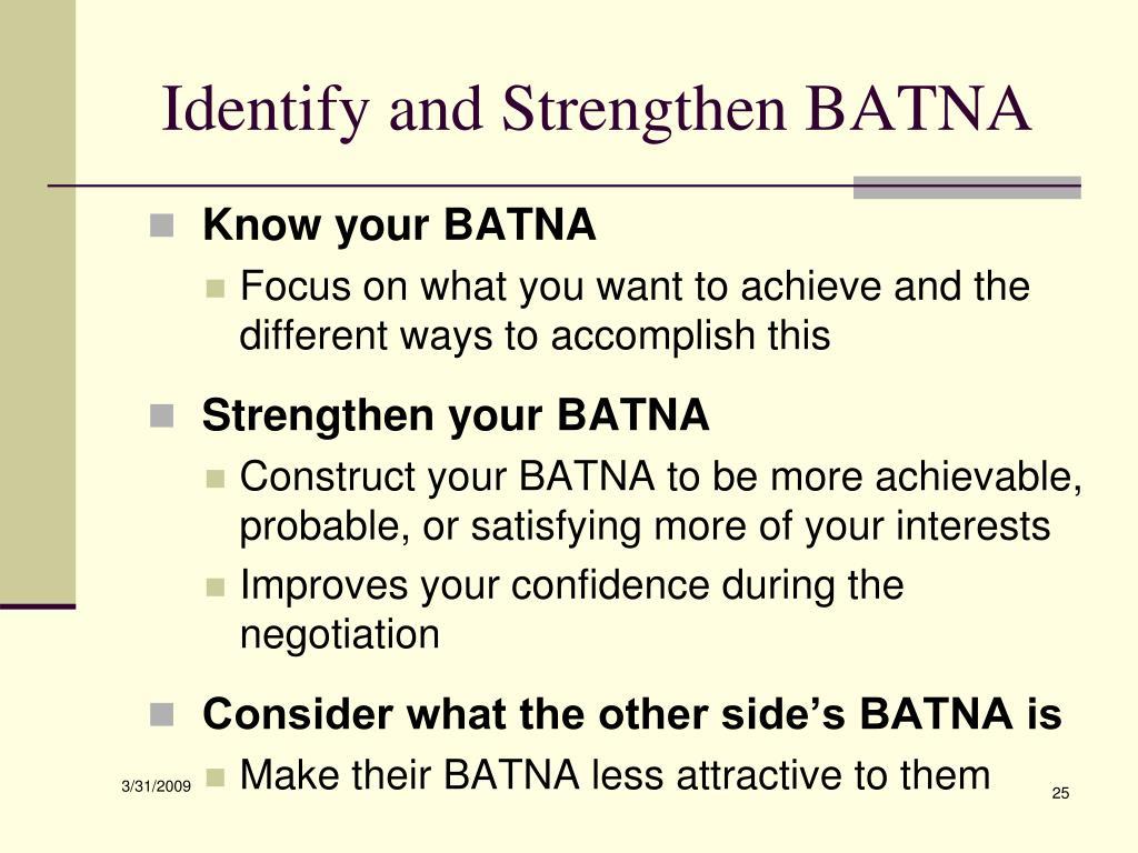 Identify and Strengthen BATNA